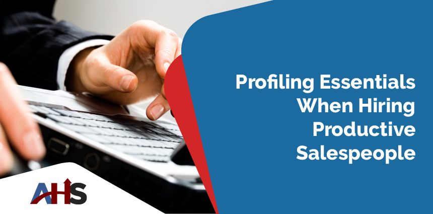 Profiling Mistakes When Hiring a Sales Person