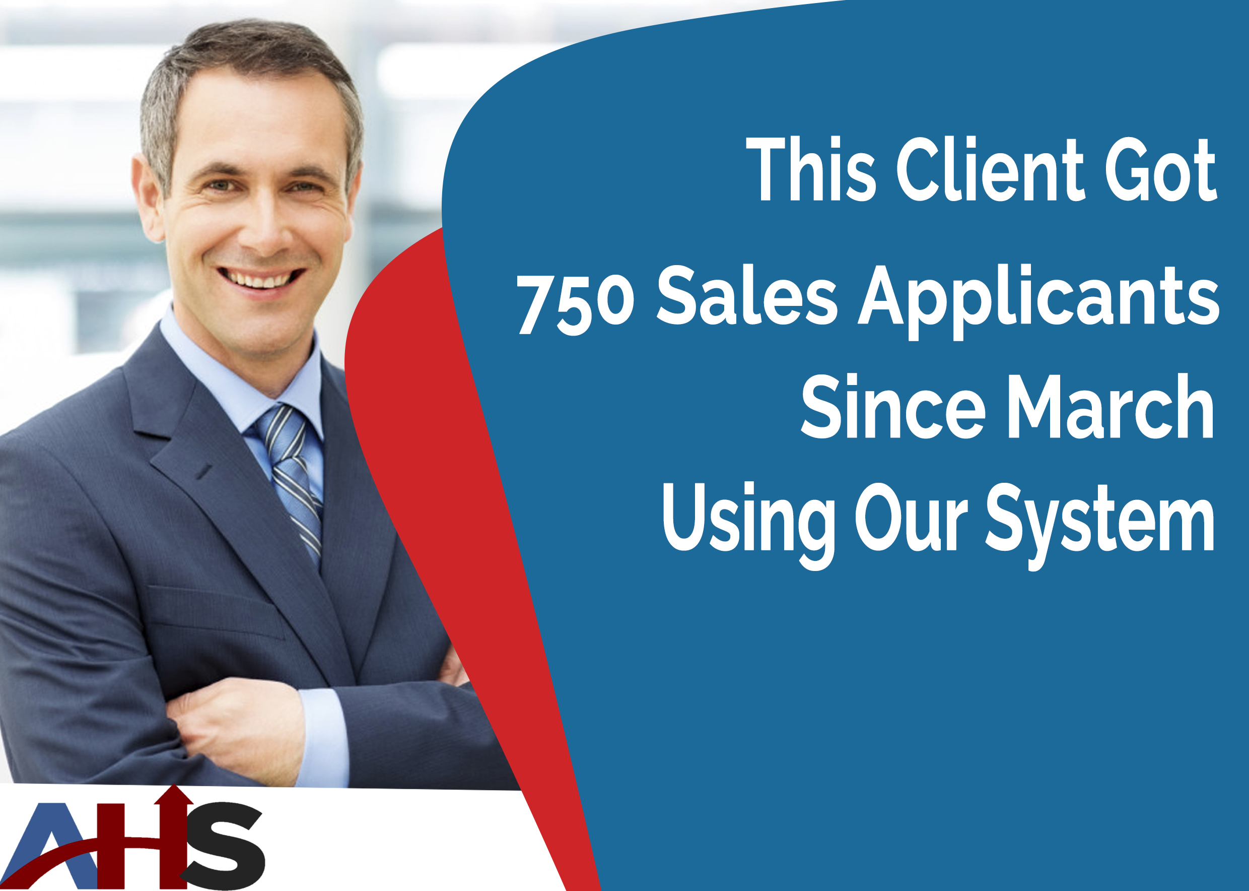 This Client Got 750 Sales Applicants Since March Using Our System