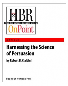 Harness the Science of Persuasion