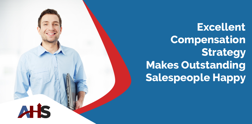 Best Compensation Strategy is Best for Your Salespeople