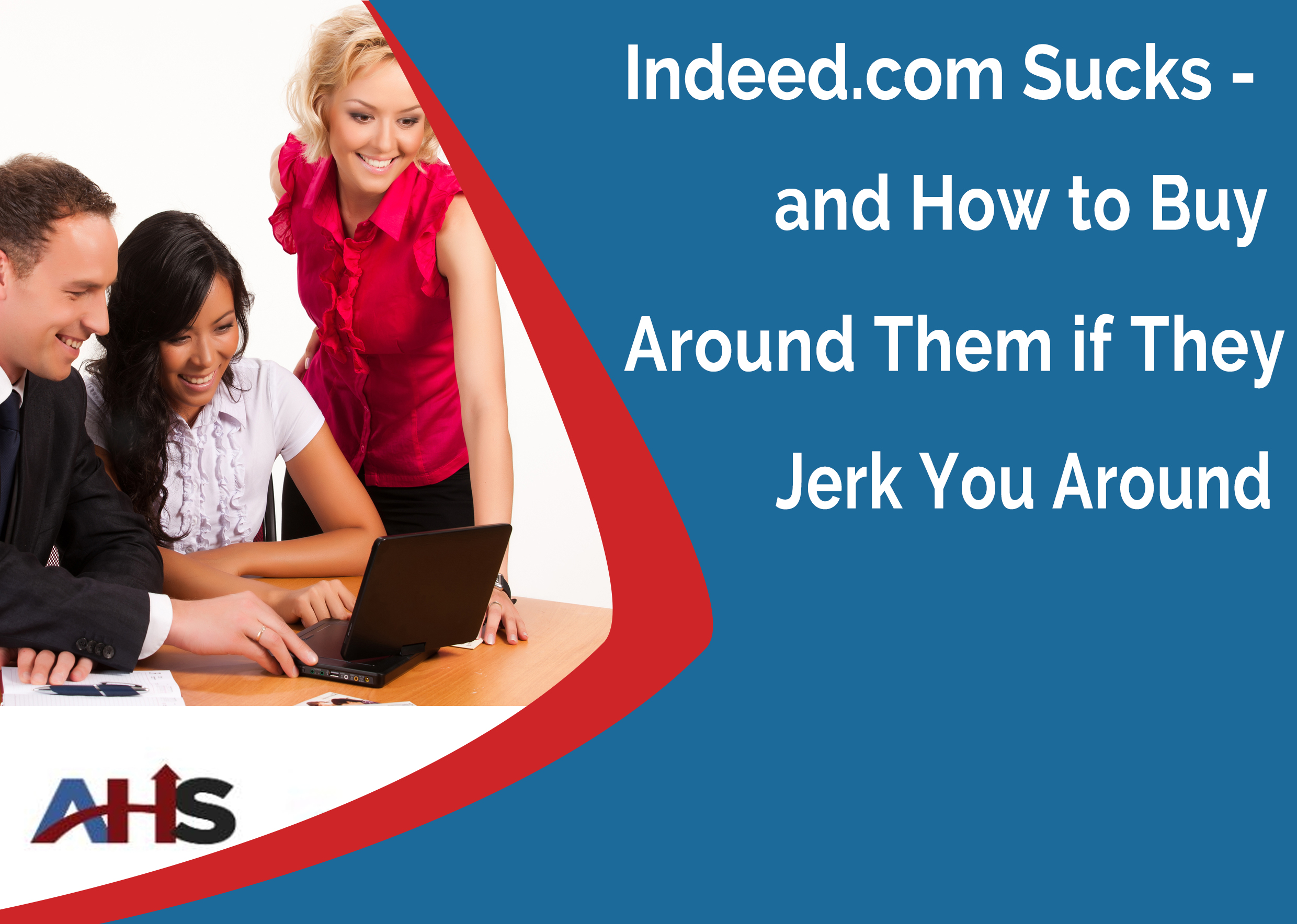 Indeed.com Sucks – 5 Facebook Recruiting Strategies You Can Use Today