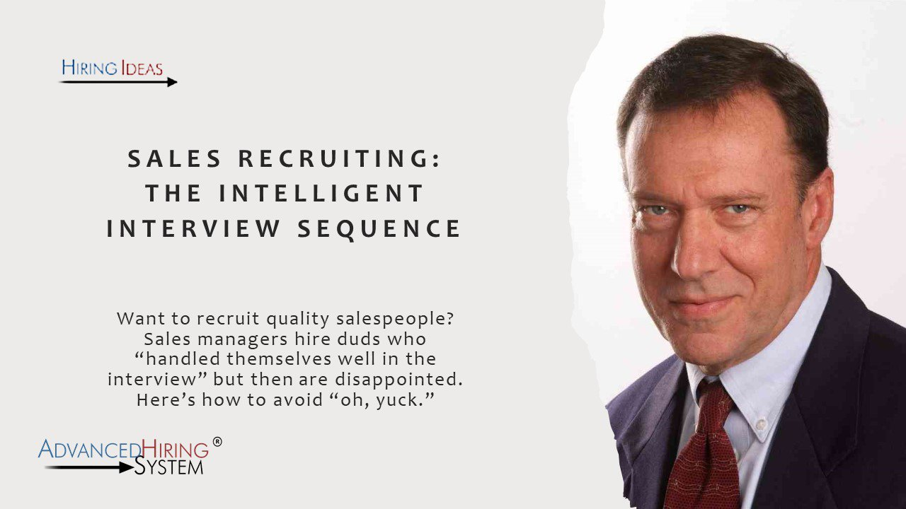 Sales Recruitng: The Intelligent Interview Sequence